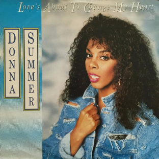 "Donna Summer - Love's About To Change My Heart (12"") (VG/G)"